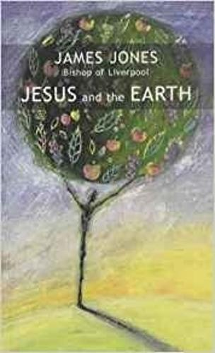 Jesus and the Earth (Paperback)