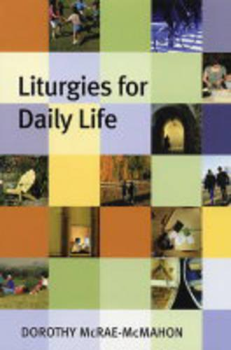 Liturgies for Daily Life (Paperback)