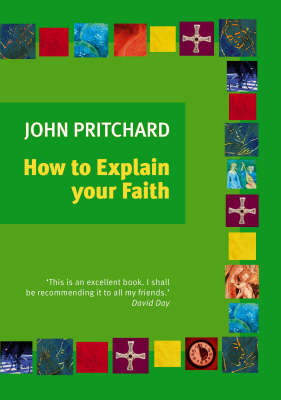 How to Explain Your Faith (Paperback)