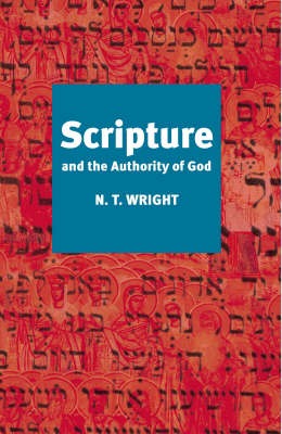 Scripture and the Authority of God (Paperback)