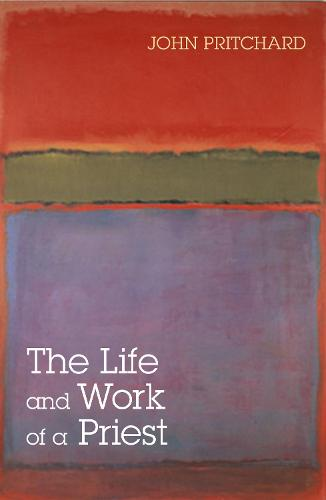 The Life and Work of a Priest (Paperback)