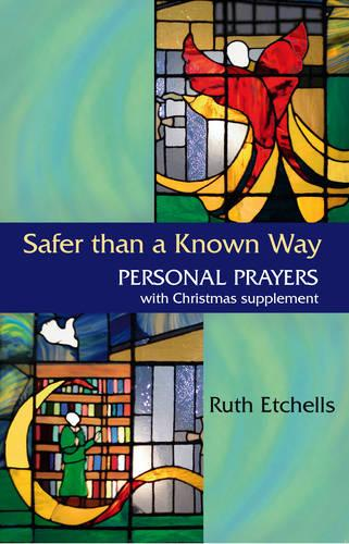 Safer Than a Known Way (Paperback)