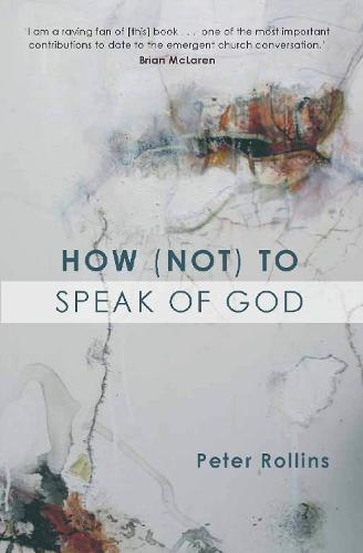 How (Not) to Speak of God (Paperback)