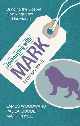 Journeying with Mark: Lectionary Year B (Paperback)