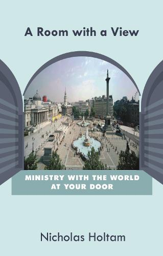 A Room with a View: Ministry with the World at Your Door (Paperback)