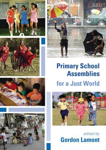 Primary School Assemblies for a Just World (Paperback)