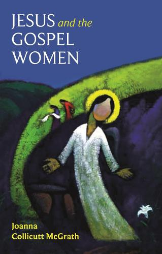 Jesus and the Gospel Women (Paperback)