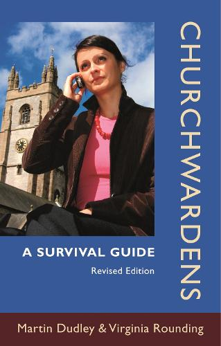 Churchwardens: A Survival Guide (Paperback)