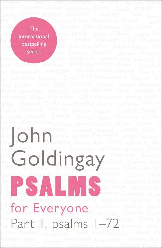 Psalms for Everyone: Part 1: Psalms 1-72 - For Everyone Series: Old Testament (Paperback)