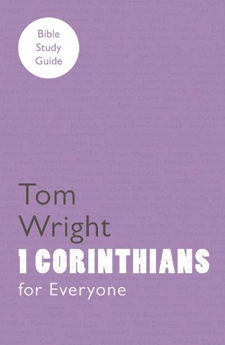 For Everyone Bible Study Guides: 1 Corinthians (Paperback)
