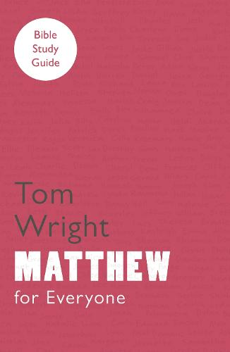 For Everyone Bible Study Guides: Matthew (Paperback)