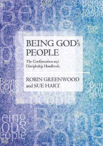 Being God's People: The Confirmation and Discipleship Handbook (Paperback)