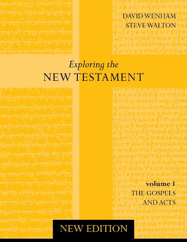 Exploring the New Testament: Gospels and Acts v. 1 (Paperback)