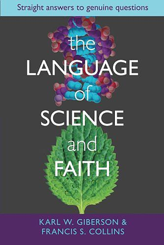 The Language and Science of Faith: Straight Answers to Genuine Questions (Paperback)