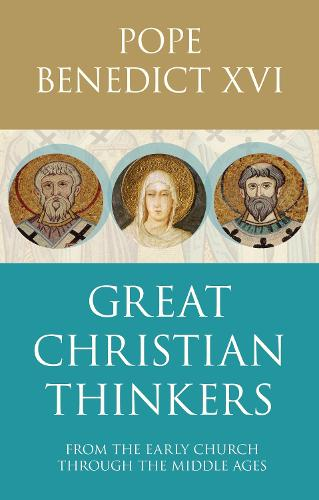 Great Christian Thinkers: From Clement to Scotus (Paperback)