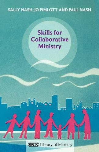 Skills for Collaborative Ministry (Paperback)