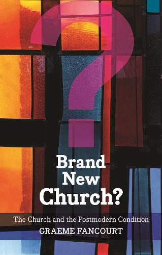 Brand New Church?: The Church and the Postmodern Condition (Paperback)