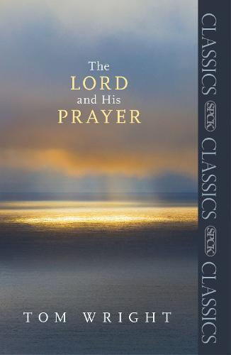 The Lord and His Prayer (Paperback)