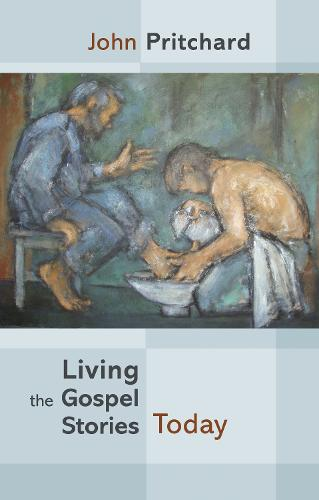 Living the Gospel Stories Today (Paperback)