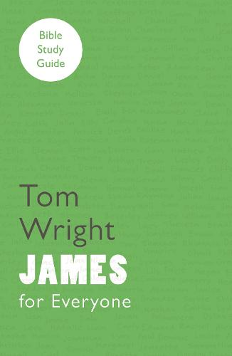 For Everyone Bible Study Guide: James (Paperback)