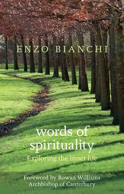 Words of Spirituality: Exploring the Inner Life (Paperback)