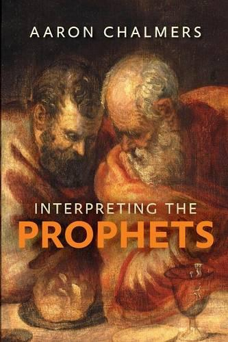 Interpreting the Prophets (Paperback)