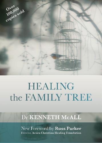 Healing the Family Tree: SPCK Classics Edition (Paperback)