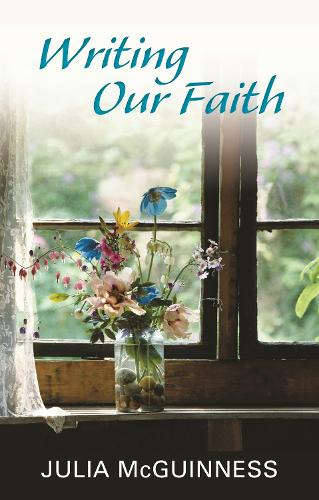 Writing Our Faith (Paperback)