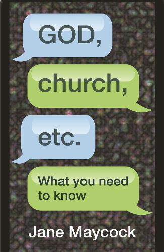 God, Church etc: What you need to know (Paperback)