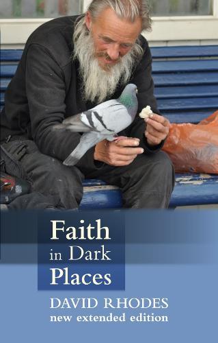 Faith in Dark Places (Paperback)