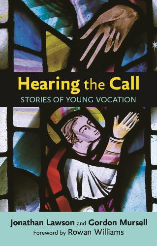 Hearing the Call: Stories of young vocation (Paperback)