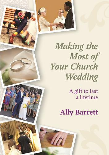 Making the Most of Your Church Wedding (Paperback)