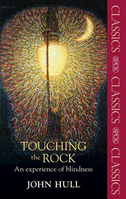 Touching the Rock: An Experience of Blindness - SPCK Classic (Paperback)