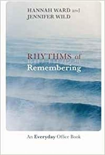 Rhythms of Remembering: An Everyday Office Book (Paperback)