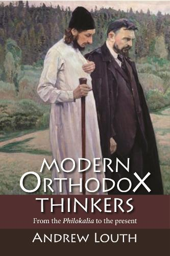 Modern Orthodox Thinkers: From the Philokalia to the Present (Paperback)