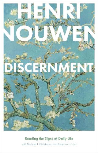 Discernment: Reading the Signs of Daily Life (Paperback)