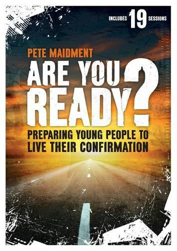 Are You Ready?: Preparing Young People to Live Their Confirmation (Paperback)