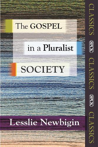 The Gospel in a Pluralist Society - SPCK Classic (Paperback)