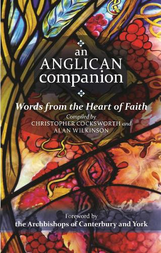 An Anglican Companion: Words from the heart of faith (Paperback)