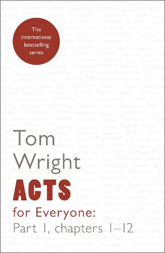 Acts for Everyone: Chapters 1-12 Part 1 (Paperback)