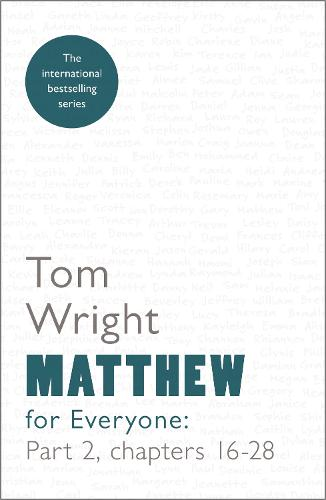 Matthew for Everyone: Chapters 16-28 Part 2 (Paperback)