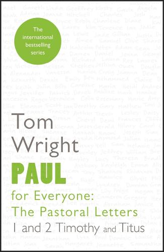 Paul for Everyone: The Pastoral Letters: 1 and 2 Timothy and Titus (Paperback)