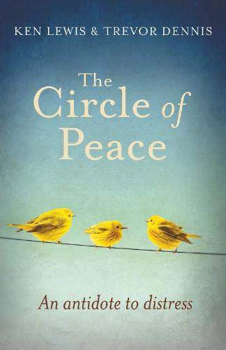 The Circle of Peace: An Antidote to Distress (Paperback)