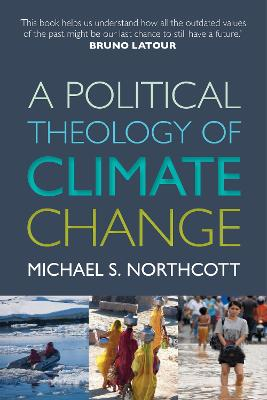 A Political Theology of Climate Change (Paperback)