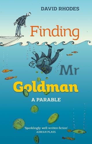 Finding Mr. Goldman: A Parable (Paperback)