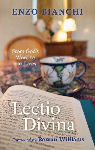 Lectio Divina: From God's Word to Our Lives (Paperback)