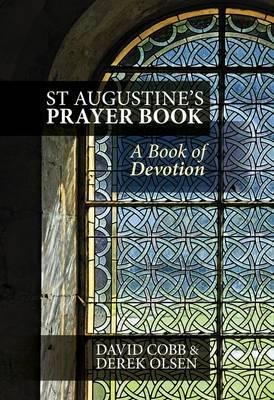 St Augustine's Prayer Book: A Book of Devotion (Hardback)