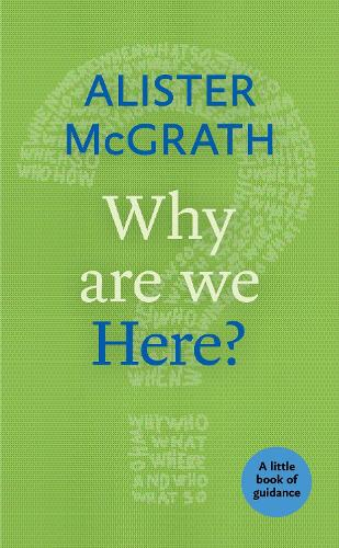 Why Are We Here? - Little Books of Guidance (Paperback)