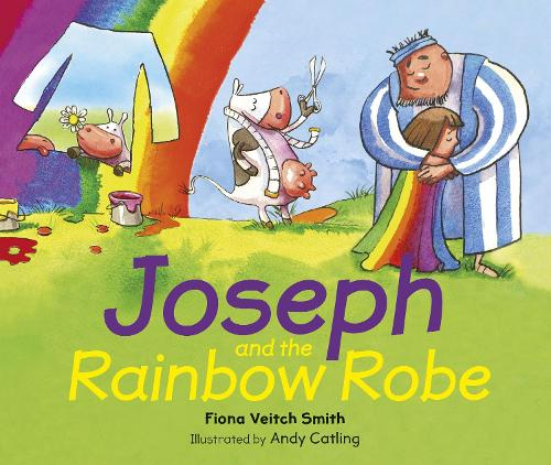 Joseph and the Rainbow Robe (Paperback)