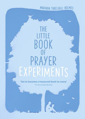 The Little Book of Prayer Experiments (Paperback)
